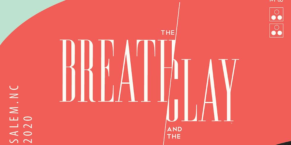 The Breath & The Clay 2020