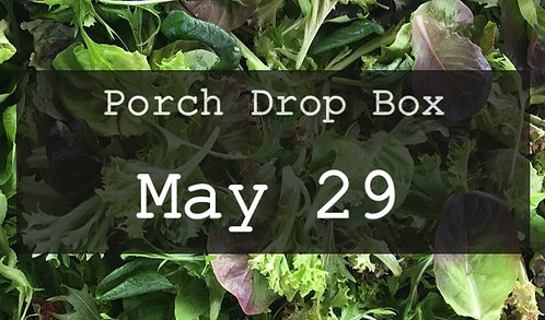 Porch Drop Box- May 29