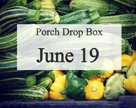 Porch Drop Box- June 19