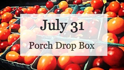 Porch Drop Box- July 31