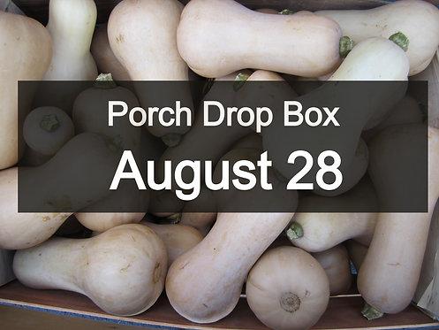 Porch Drop Box- August 28