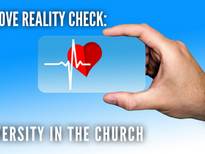 A Love Reality Check: Diversity In The Church
