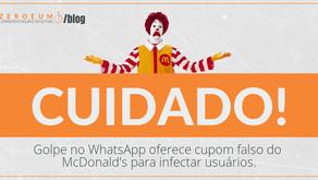 Golpe no WhatsApp oferece cupom falso do McDonald's para infectar usuários