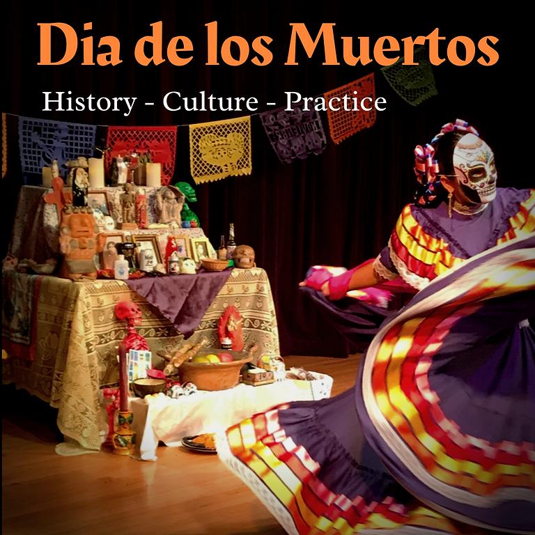 Dia de los Muertos Video Course: History, Culture and Practice