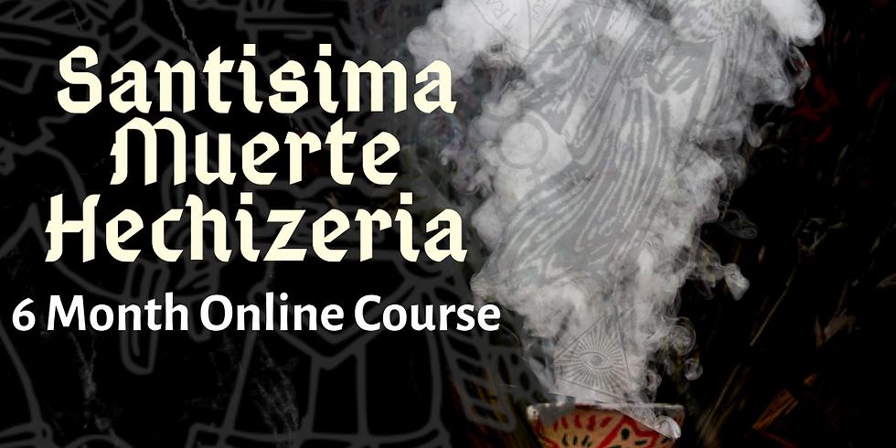 ADVANCED COURSE: Santisima Muerte Hechizeria 6 Month Online Course
