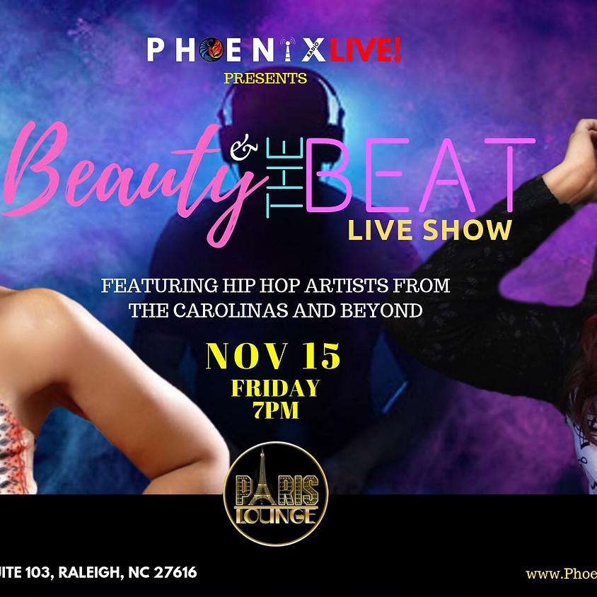 Phoenix Radio LIVE! Presents Beauty and theBEAT