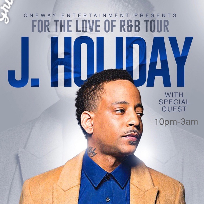 For the Love of R&B with J. Holiday