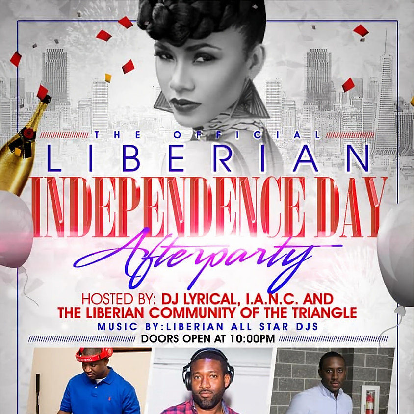 THE OFFICIAL LIBERIAN INDEPENDENCE DAY AFTER PARTY