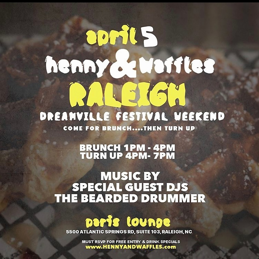 Henny & Waffles Brunch / Day Party
