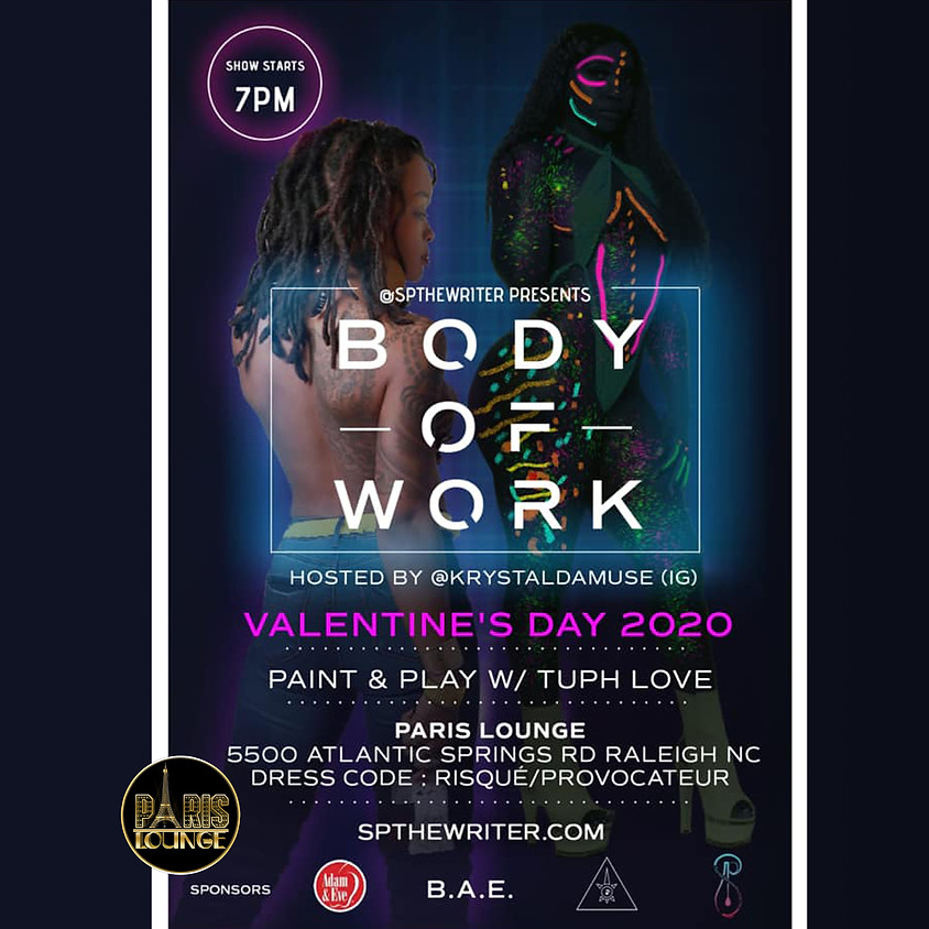 Body Of Work (7pm - 11pm)