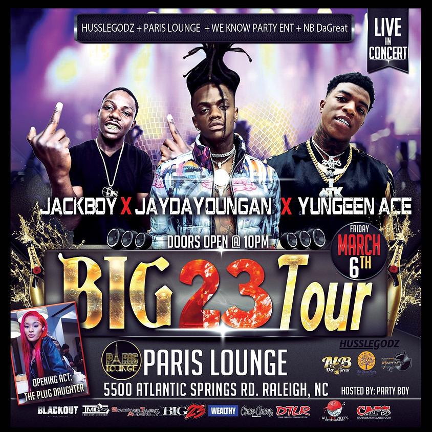 BIG 23 TOUR featuring JayDaYoungan & More