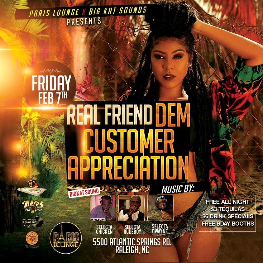 Real Friend Dem - Customer Appreciation