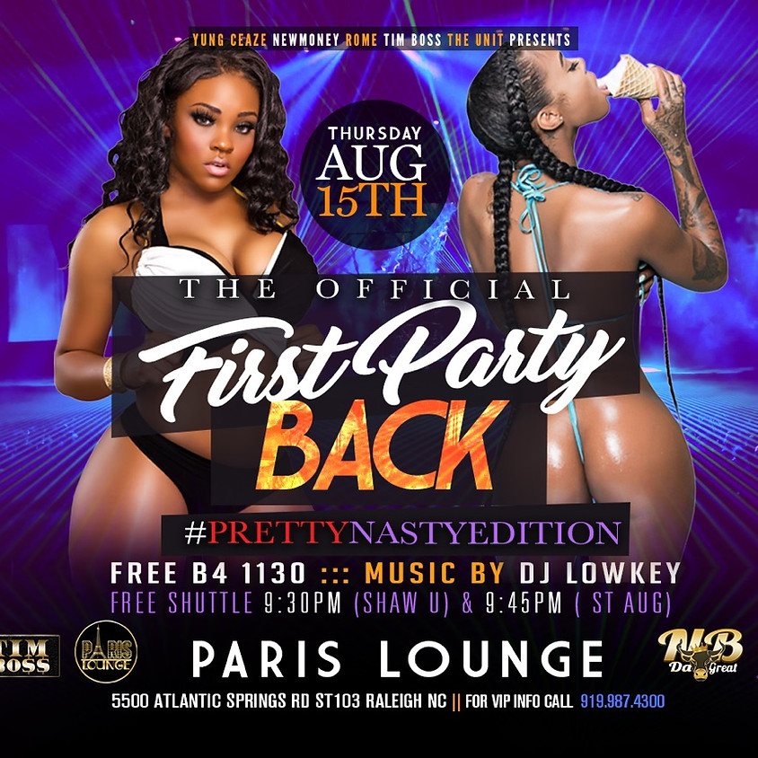 First Party Back - College Night (#PrettyNastyEdition)