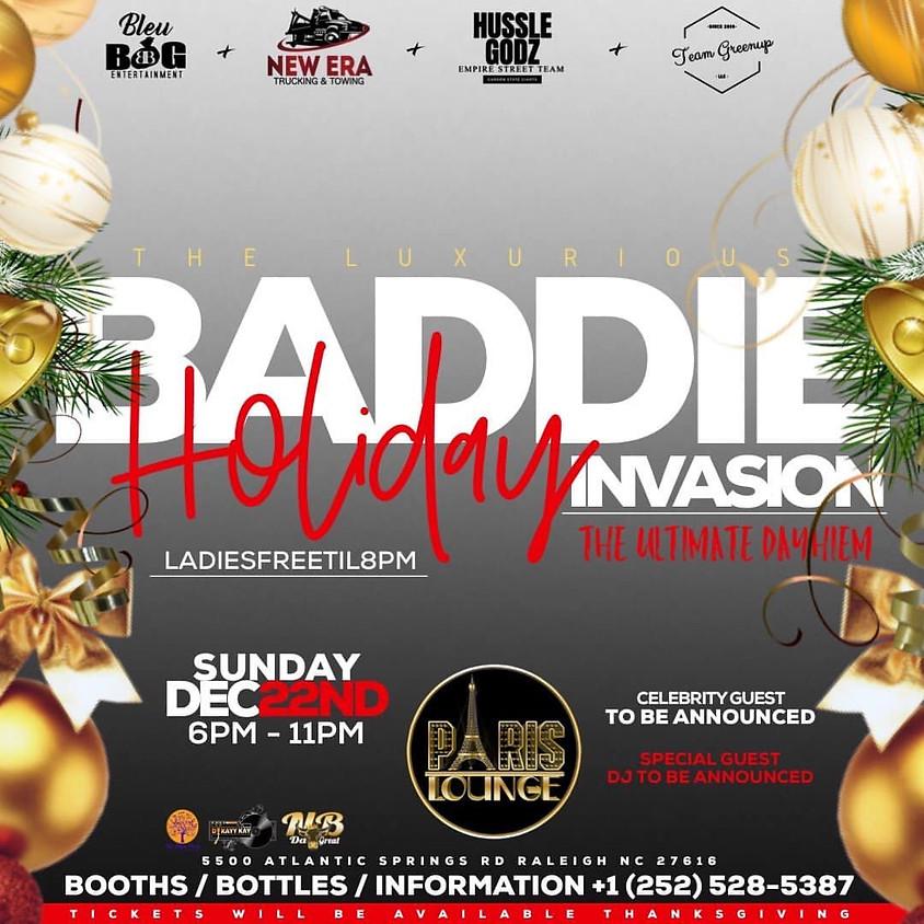 Baddie Holiday Invasion DAYHEM