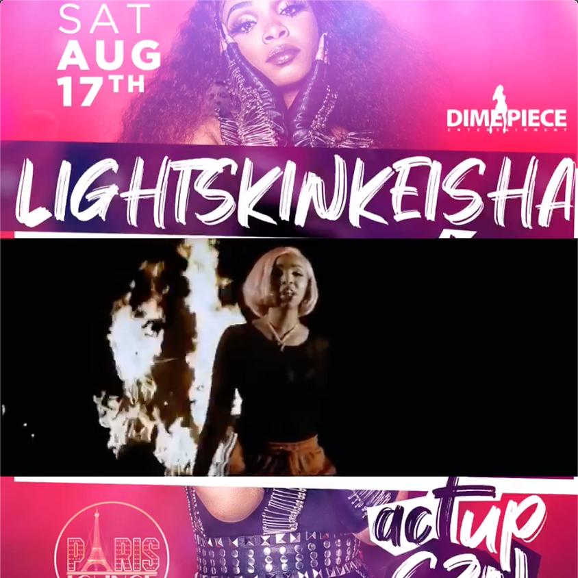 Light Skin Keisha Live (Act Up Szn)