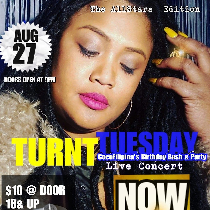 Turnt Tuesday (Coco's Bday Bash)