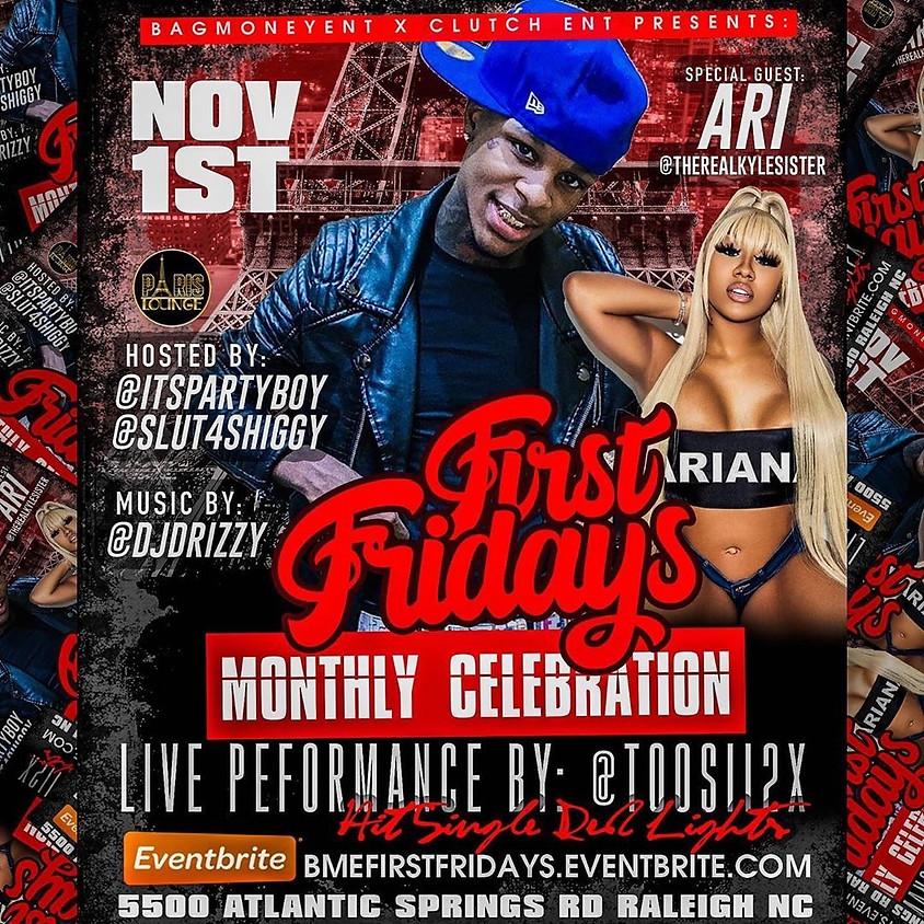First Fridays w/ celebrity Guest, Ari