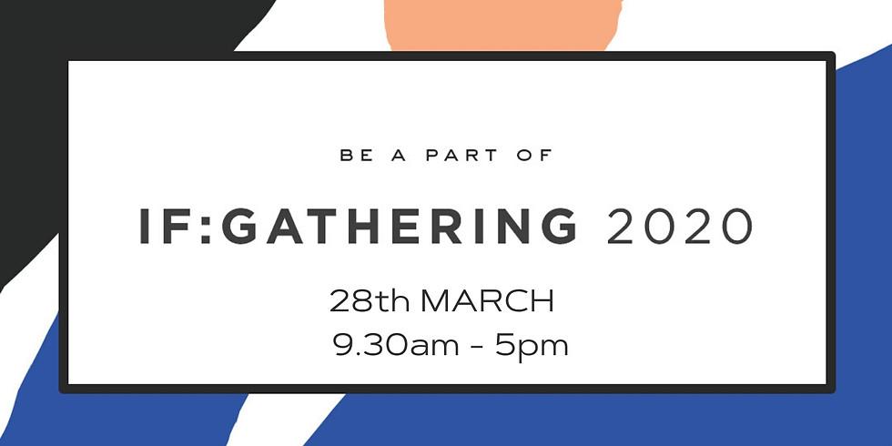 IF:Gathering London