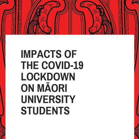 Te Mana Ākonga Releases Report on the Impacts of COVID-19 on Māori Uni Students