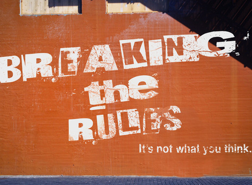 Breaking the Rules... Week - 11