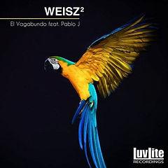 WEISZ2_el vagabundo_Luvlite Recordings_LL003