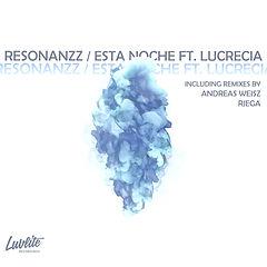 Resonanzz_Esta Noche_Luvlite Recordings_LL005