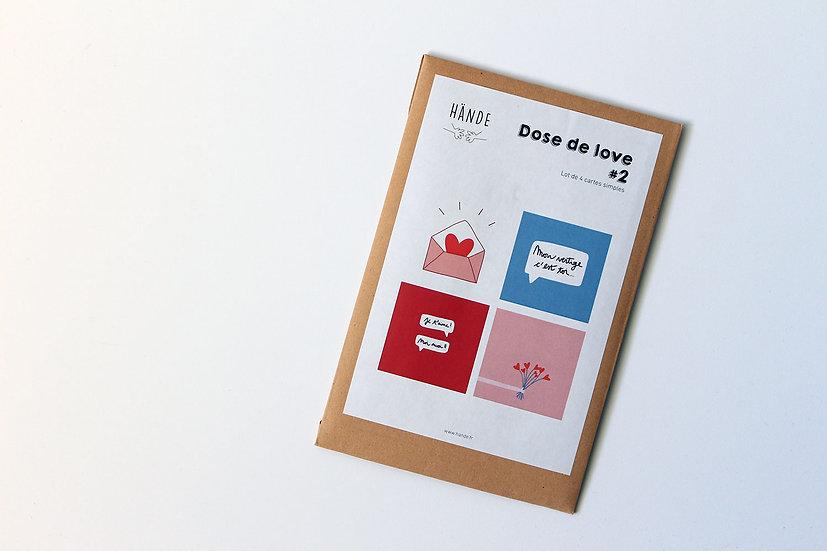 Pack petites affiches  - Dose de love #2