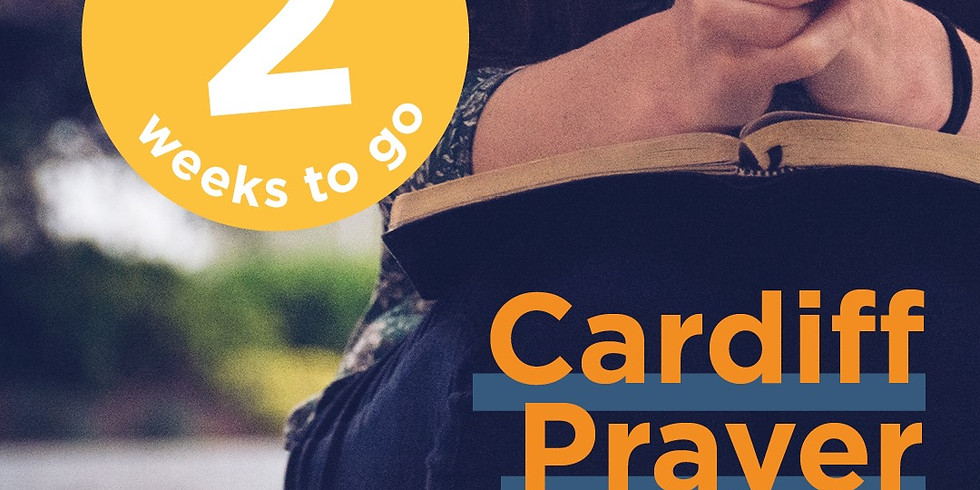 Cardiff Prayer Week - The Message Wales
