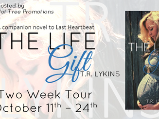 The Life Gift by TR Lykins Tour & Giveaway