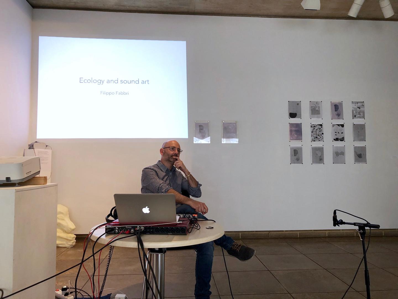 "Filippo Fabbri presenting performance and artist talk ""Ecology and Sound Art"""