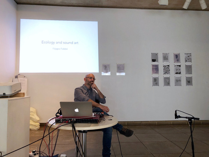 "Filippo Fabbri presenting performance and artist talk ""Ecology and Sound Art"""
