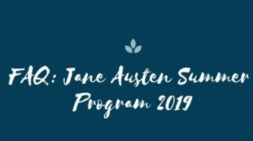 faq_-jane-austen-summer-program-2019.jpg
