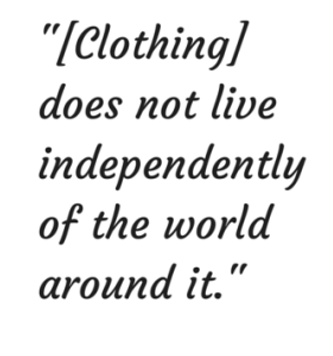 -[Clothing] does not live independently (2)
