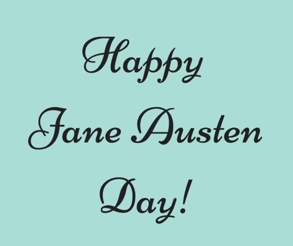 Happy Jane Austen Day!
