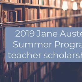 Apply for a 2019 Jane Austen Summer Program teacher scholarship