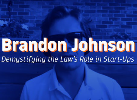 Brandon Johnson: Demystifying the Law's Role in Start-Ups