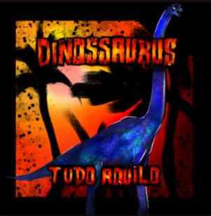 Tudo Aquilo Dinossaurus.png