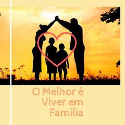 O_Melhor_é_Viver_em_Família.JPG