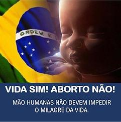 VIDA_SIM_ABORTO_NÃO_5.JPG