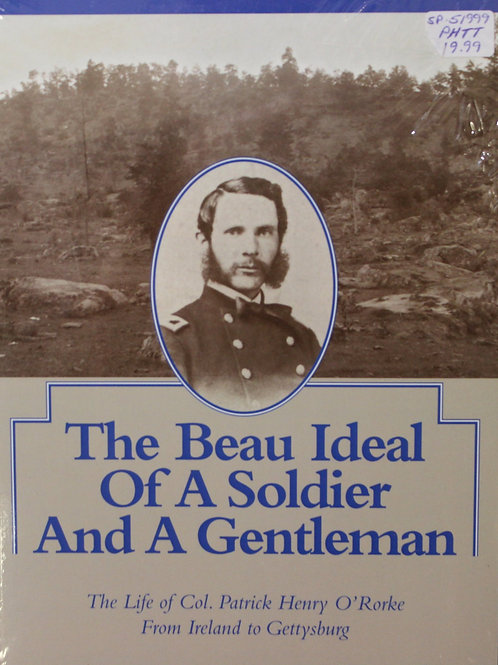 The Beau Ideal of a Soldier and A Gentleman