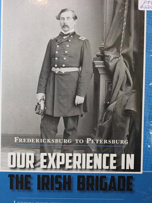 Our Experience in the Irish Brigade-Fredericksburg to Petersburg