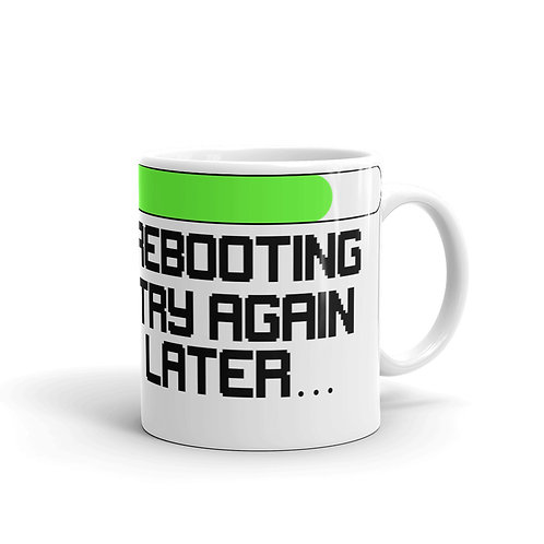 Rebooting...Try Again Later Mug