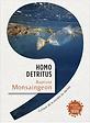 Homo Detritus, Baptiste Monsaingeon