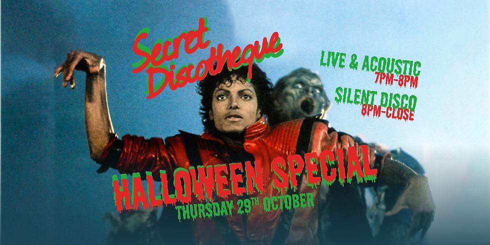 Secret Discotheque Halloween! Live & Acoustic + Silent Disco!