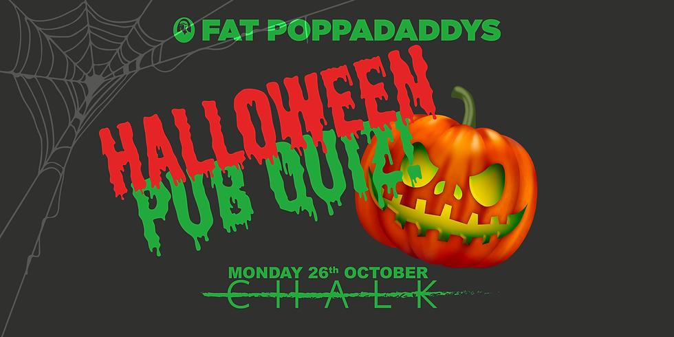 Fat Poppadaddys Halloween Pub Quiz!