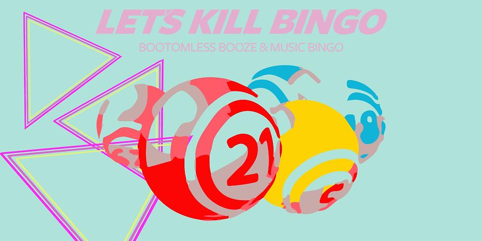 Let's Kill Bingo Bottomless Drinks