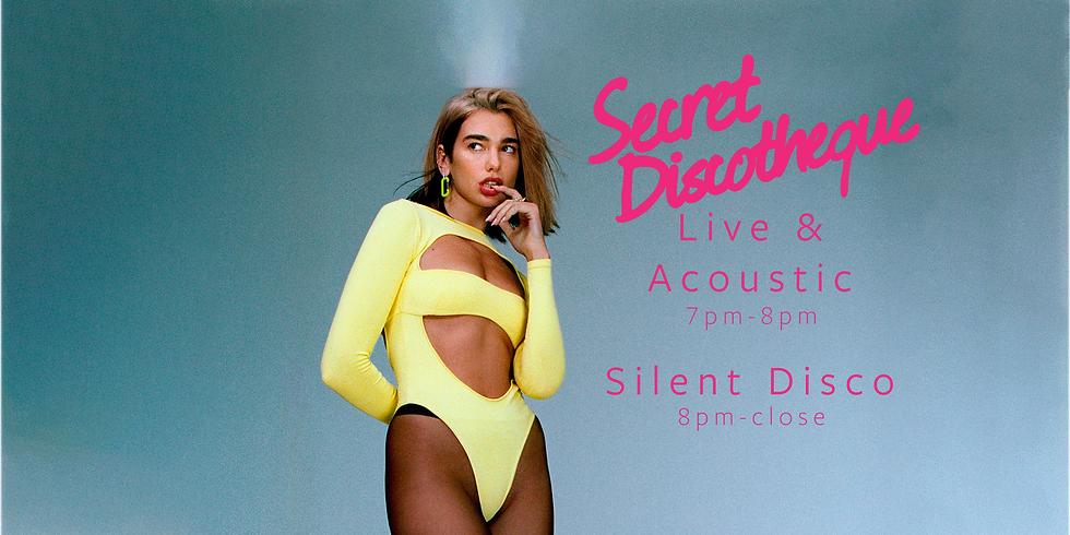The Last Secret Discotheque Live & Acoustic + Silent Disco!