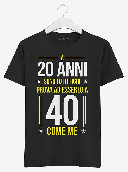 T-shirt 40 anni / Come me