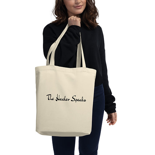 Eco Tote Bag: The Healer Speaks 2