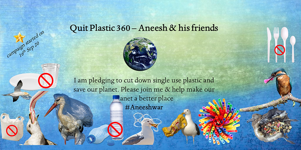 Quit plastic 360 - Aneesh & his friends